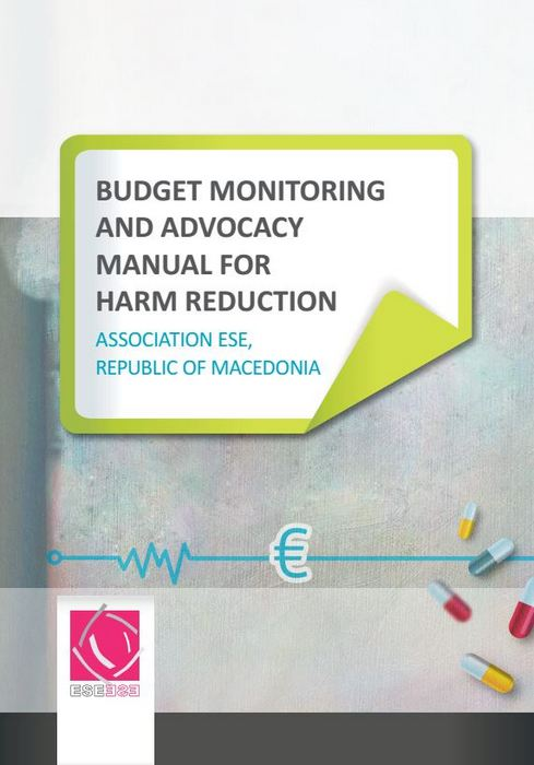 BUDGET MONITORING AND ADVOCACY MANUAL FOR HARM REDUCTION