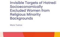 Invisible Targets of Hatred: Socioeconomically Excluded Women from Religious Minority Backgrounds