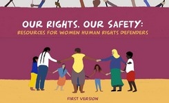 Resources for Women Human Rights Defenders: Our Rights, Our Safety