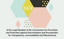 Analysis of the Legal Mandate of the Commission for Prevention and Protection against Discrimination and Prerequisites for Transparency, Accountability and Effectiveness